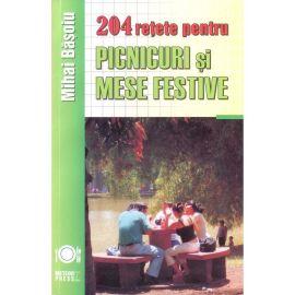 204 retete picnicuri si mese festive, Mihai Basoiu - 1