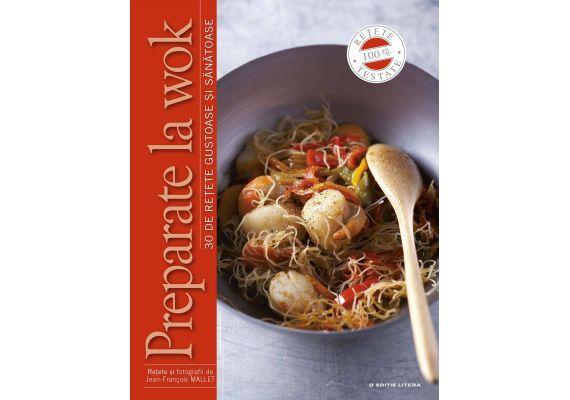Preparate la wok. 30 de retete gustoase si sanatoase, Jean-Francois Mallet - 1