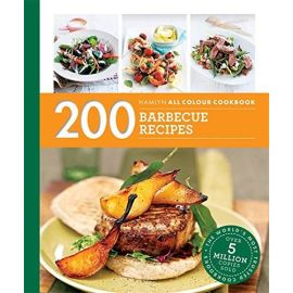 200 Barbecue Recipes: Hamlyn All Colour Cookbook (Hamlyn All Colour Cookery), Louise Pickford