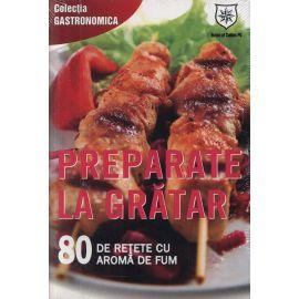 Preparate la gratar: 80 de retete cu aroma de fum, Ioana Irimiea - 1