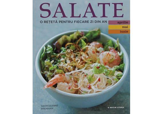 Salate. O reteta pentru fiecare zi din an (aprilie, mai, iunie), Georgeanne Brennan - 1