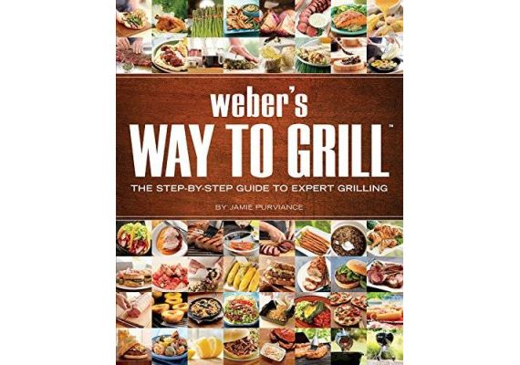 Weber's Way to Grill: The Step-By-Step Guide to Expert Grilling, Jamie Purviance - 1