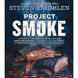 Project Smoke, Steven Raichlen