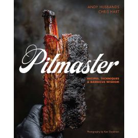 Pitmaster: Recipes, Techniques, and Barbecue Wisdom, Andy Husbands, Chris Hart, Mike Mills, Amy Mills