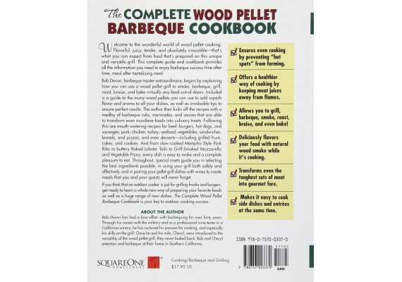 The Complete Wood Pellet Barbecue Cookbook: The Ultimate Guide & Recipe Book for Wood Pellet Grills, Bob Devon