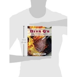 Diva Q's Barbecue: 195 Recipes for Cooking with Family, Friends & Fire, Danielle Bennett - 2