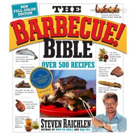 The Barbecue! Bible 10th Anniversary Edition, Steven Raichlen - 1