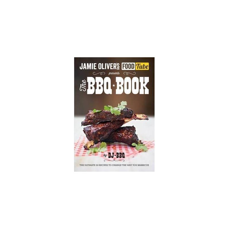 Jamie's Food Tube: The BBQ Book - 1