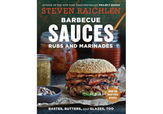 Barbecue Sauces, Rubs, and Marinades - Bastes, Butters & Glazes, Too, Steven Raichlen - 1