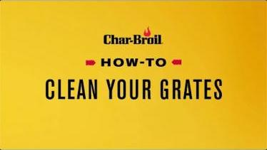 How to Clean Your Grates Char-Broil